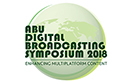 ABU Digital Broadcasting Symposium to Showcase Latest Technologies